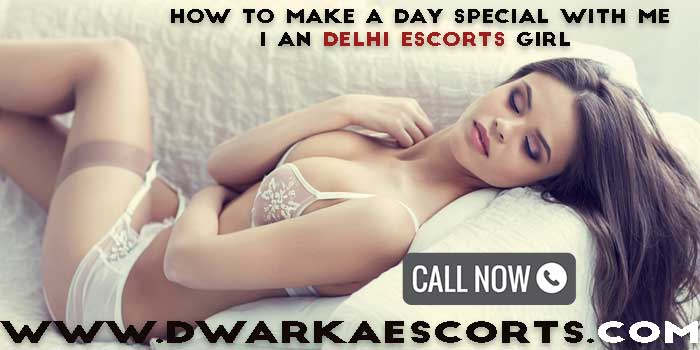 Independent Dwarka Escort